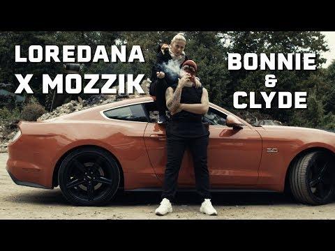Loredana feat. Mozzik - Bonnie & Clyde Video