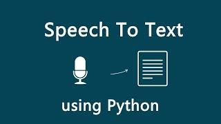 Speech Recognition using Python