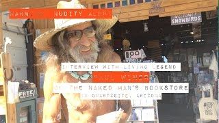 A Revealing Interview With Paul Winer Of The Naked Man's Bookstore In Quartzsite, Arizona