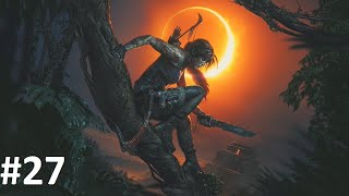 Let's Play Shadow of the Tomb Raider #27 - Mach Platz! [HD][Ryo]