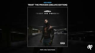 Ace Hood -  To Whom It May Concern [Trust The Process]