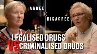 Should All Drugs Be Legalised? | Agree To Disagree
