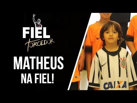 Matheus na Fiel!