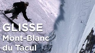 Couloir Gervasutti Mont-Blanc du Tacul alpinisme ski monoski snowboard pente raide Chamonix