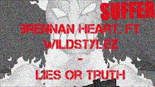 Lies or Truth - Brennan Heart Ft Wilstylez (speed version)