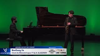 WenCheng Jin plays Chant du Ménestrel opus 71 by Alexander GLAZUNOV