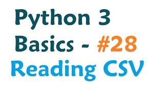 Python3ProgrammingTutorial-ReadingfromaCSVspreadsheet