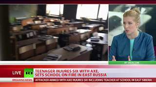 Ax & arson havoc at Russian school: Teen injures 6, starts blaze