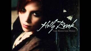 <b>Holly Brook</b>  Heavy