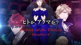Dance With Devils - EP 4 [Legendado PT BR]