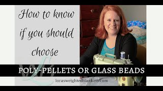 How To Know If You Should Choose Poly-pellets Or Glass Beads.