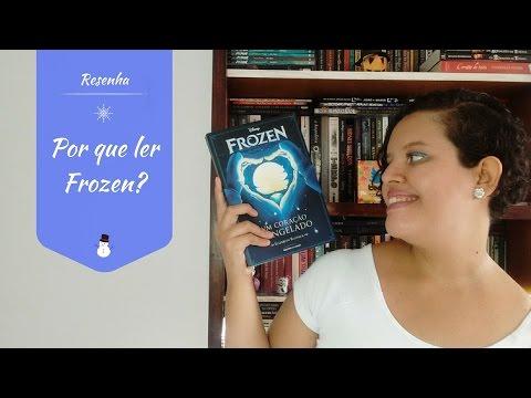 Resenha: Frozen - Elizabeth Rudnick| COM SPOILER DO FILME [Vagando entre Estantes]