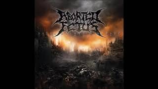 Aborted Fetus - Fatal Dogmatic Damage - (2010) - [Full Lenght]
