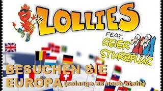 LOLLIES feat. GEIER STURZFLUG - Besuchen Sie Europa solange es noch steht