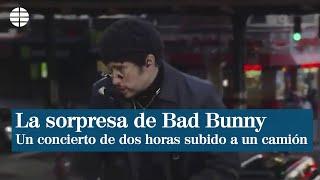 Bad Bunny da un concierto subido en un camión por las calles de Nueva York