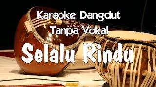 Karaoke Selalu Rindu   Rita Sugiarto  Dangdut