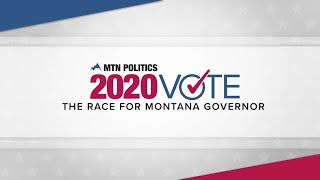 The 2020 Montana Governor's Race Debate