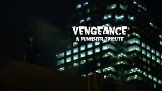 "Punisher Tribute   ""Vengeance"""