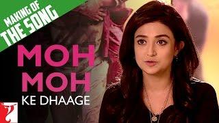Making Of The Song - Moh Moh Ke Dhaage | Dum Laga Ke Haisha | Monali Thakur