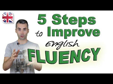 Speak English Fluently - 5 Steps to Improve Your English Fluency