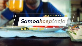 Wstawaki [52] Samoakceptacja