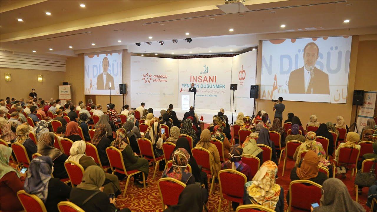 Anadolu Platformu I 14. Anadolu Buluşmaları I Beşeriyet, Ademiyet ve İnsaniyet