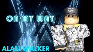 roblox song id for on my way - TH-Clip