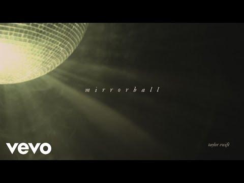 Mirrorball Lyrics – Taylor Swift