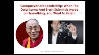 Compassionate Leadership: When The Dalai Lama And Brain Scientists Agree, You Want To Listen!