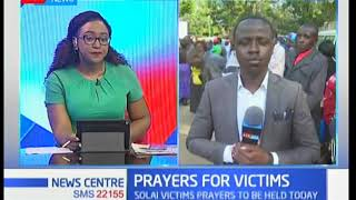 Solai victims interdenominational prayers to be held today