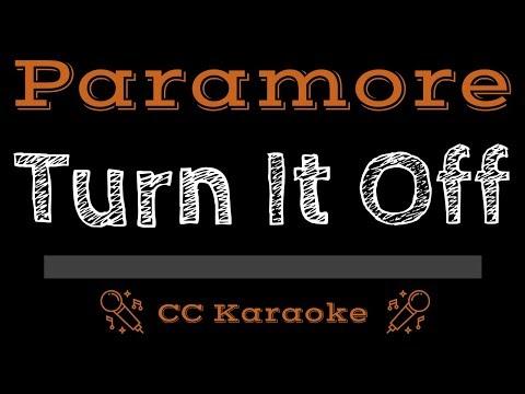 Paramore • Turn It Off (CC) [Karaoke Instrumental Lyrics]