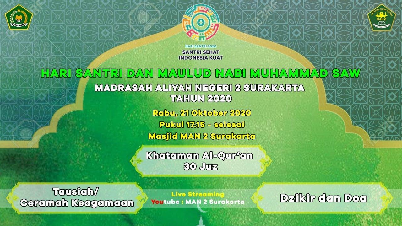 Khataman Hari Santri dan Maulud Nabi Muhammad SAW. MAN 2 Surakarta