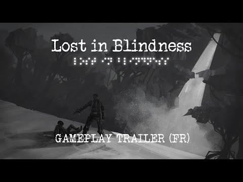 Gameplay Trailer FR de Lost in Blindness