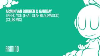 Armin van Buuren & Garibay - I Need You (feat. Olaf Blackwood) (Extended Club Mix)