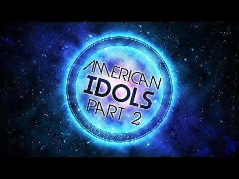 American Idols Pt.2 – Acts 17:22-25