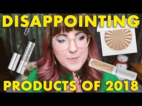 DISAPPOINTING PRODUCTS OF 2018