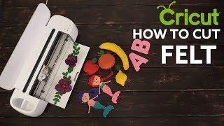 CRICUT - HOW TO CUT FELT