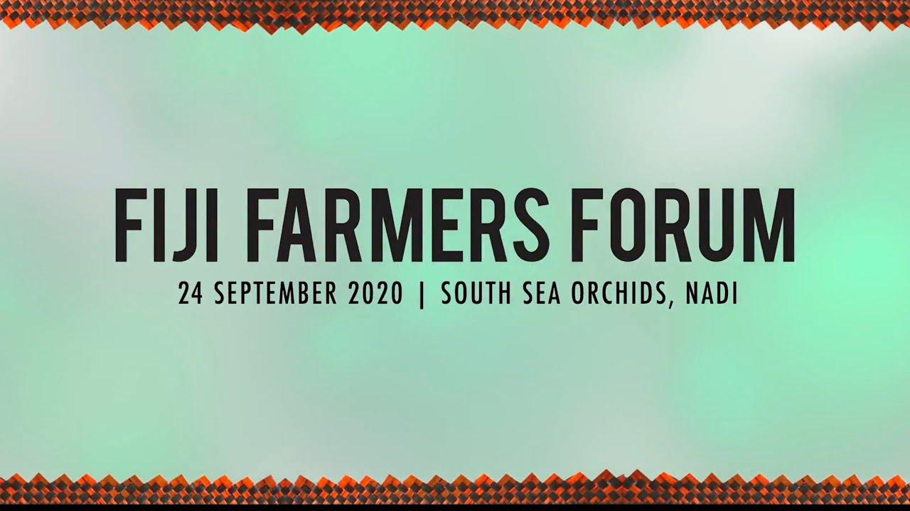Fiji Farmers Forum 2020 Overview
