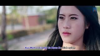 Cia Kuv Ua tus mob by hwj chim vaj (Official Music Video)