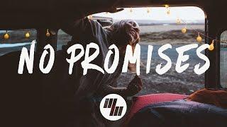 Cheat Codes - No Promises (Lyrics / Lyric Video) Ft. Demi Lovato, Leowi & NGO Remix