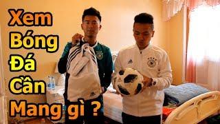 Thử Thách Bóng Đá Đỗ Kim Phúc Việt Nam hướng dẫn chọn đồ đi xem bóng đá World Cup 2018