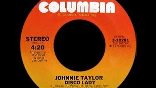 Johnnie Taylor ~ Disco Lady 1976 Disco Purrfection Version