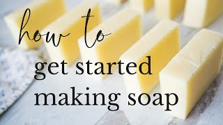 Complete Beginners Guide To Soapmaking