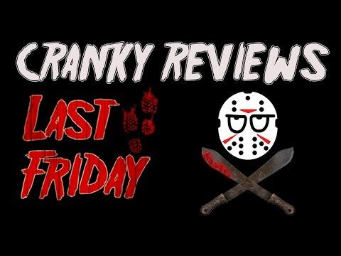 Cranky Reviews - Last Friday