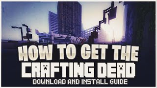 How to DOWNLOAD and PLAY Crafting Dead (Minecraft Mod)