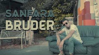 Sanfara   BrudeR (Clip Officiel)