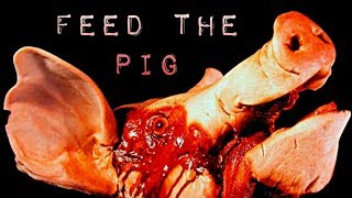 FEED THE PIG || By: Elias Witherow NOSLEEP