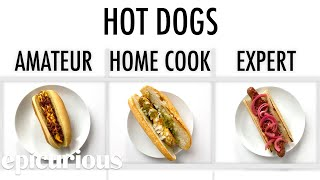 4 Levels of Hot Dogs: Amateur to Food Scientist | Epicurious