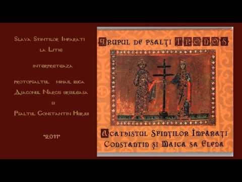 Imne la sărbătoarea Sfinţiilor Împăraţi Constantin şi Elena