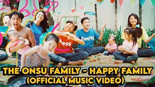 THE ONSU FAMILY - HAPPY FAMILY (Official Music Video)